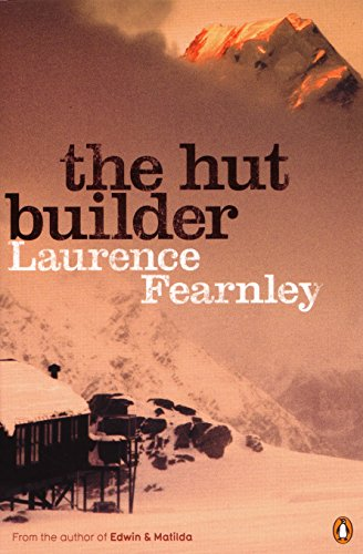 The Hut Builder: Laurence Fearnley