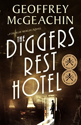 9780143205500: The Diggers Rest Hotel: A Charlie Berlin Novel,