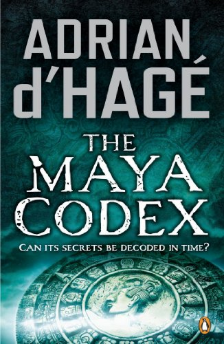 The Maya Codex: d'Hage, Adrian
