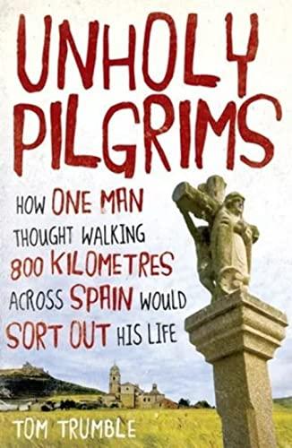 9780143205852: Unholy Pilgrims