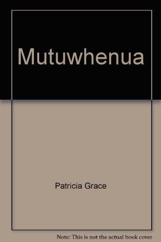 9780143205975: Mutuwhenua