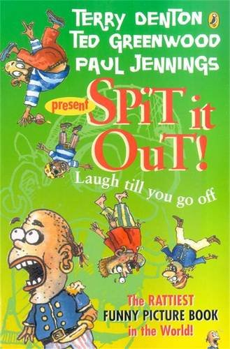 Spit it Out! (The Rattiest Funny Picture: Paul Jennings, Terry