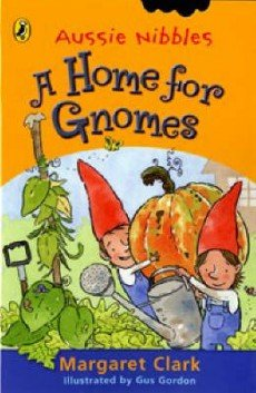 9780143303336: Home for Gnomes, A (Aussie Nibbles S.)