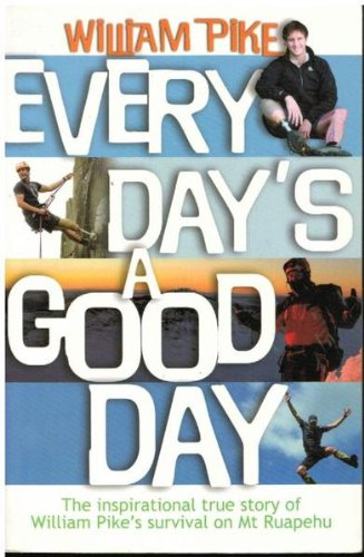 Every Day's a Good Day: William Pike
