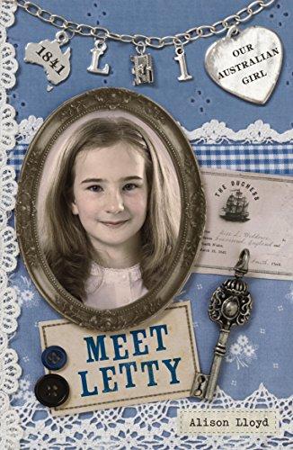9780143305408: Our Australian Girl: Meet Letty (Book 1)