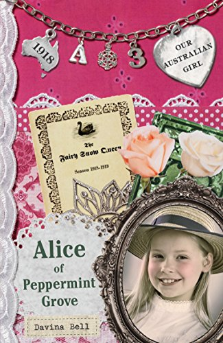 9780143306313: Alice of Peppermint Grove (Our Australian Girl)