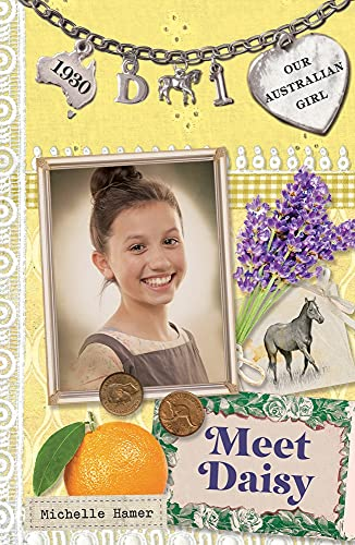 9780143307631: Meet Daisy: Daisy Book 1 (Our Australian Girl)