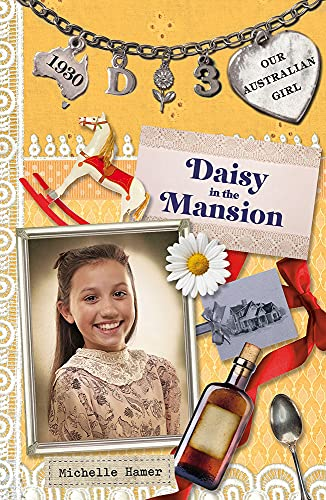 9780143307655: Daisy in the Mansion (Our Australian Girl)