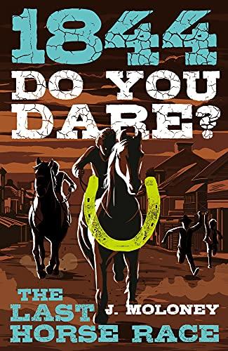 9780143307822: 1844: Last Horse Race (Do You Dare?)