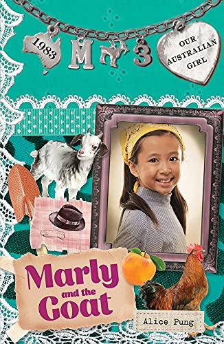 9780143308515: Marly and the Goat: Marly: Book 3 (Our Australian Girl)