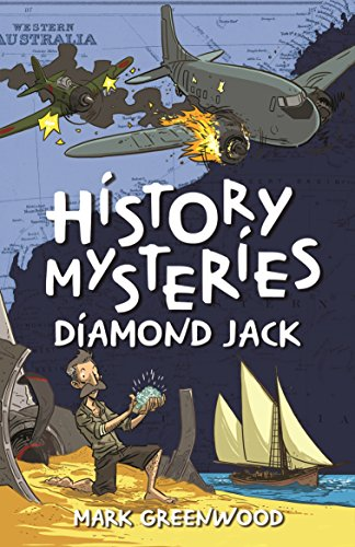 History Mysteries: Diamond Jack (Paperback): Mark Greenwood