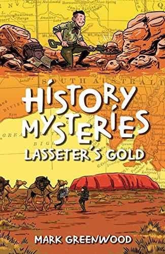 History Mysteries: Lasseter s Gold (Paperback): Mark Greenwood