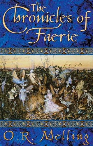 9780143312031: THE CHRONICLES OF FAERIE: The Hunter's Moon; The Summer King; The Light Bearer's