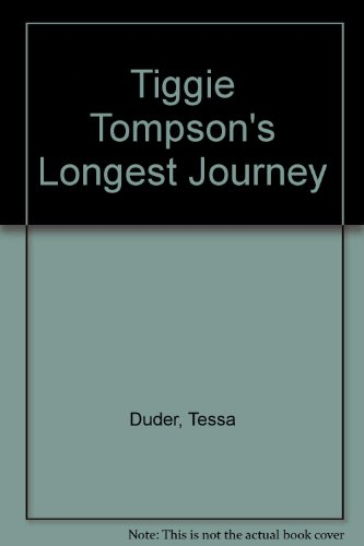 9780143318125: Tiggie Tompson's Longest Journey