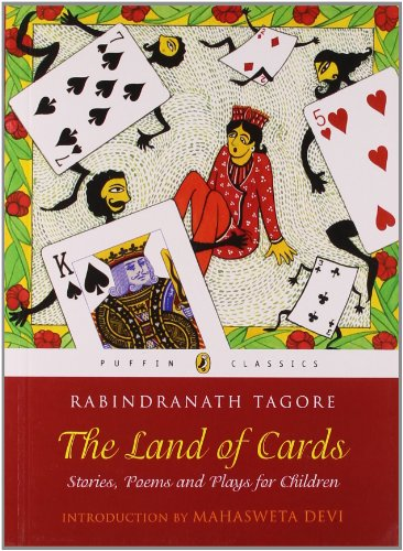 The Land of Cards: Stories, Poems and: Rabindranath Tagore (Author)