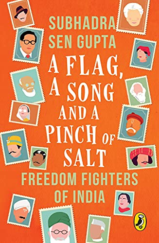 9780143330424: A Flag, a Song and a Pinch of Salt: Freedom Fighters of India
