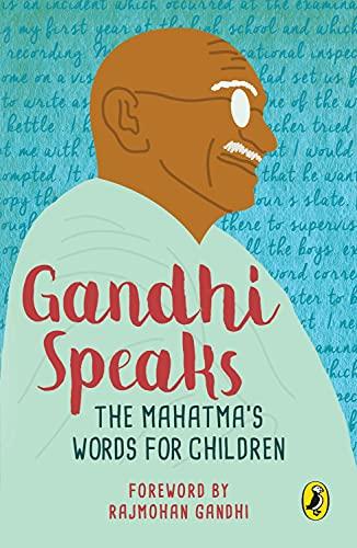 9780143330479: Gandhi Speaks : The Mahatma's Words for Children, (PB)