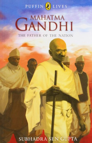 9780143330813: Puffin Lives: Mahatma Gandhi: The Father of the Nation