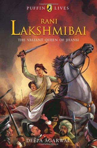 9780143330844: Rani Lakshmibai : The Valiant Queen of Jhansi