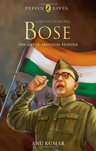 Puffin Lives : Subhas Chandra Bose -