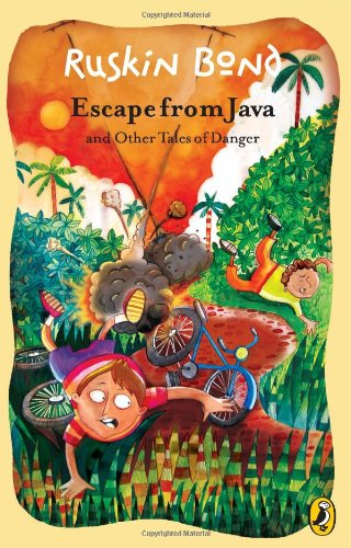 Escape from Java and Other Tales of Danger: Ruskin Bond