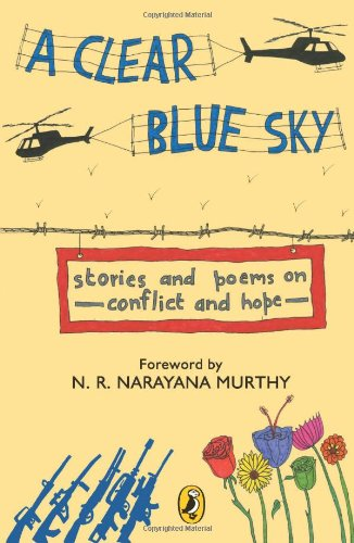 9780143331414: A Clear Blue Sky: Stories and Poems on Conflict and Hope