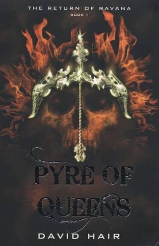 9780143331421: Pyre of Queens: The Return of Ravana