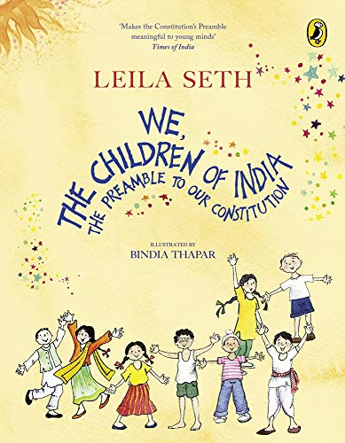 We, the Children of India: The Preamble to Our Constitution: Leila Seth