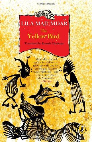 The Yellow Bird: Chatterjee Kamala Majumdar