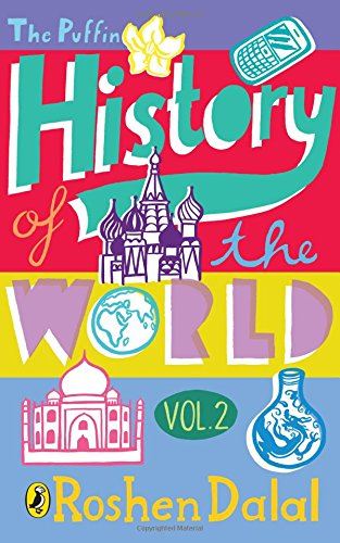 9780143331582: The Puffin History of the World: vol. 2