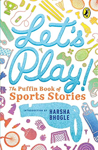 9780143331599: Let's Play : Puffin Book of Sports Stories