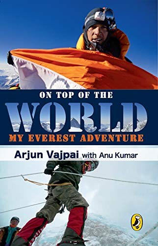 9780143331728: On Top of the World: My Everest Adventure
