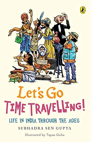 9780143331919: Let's Go Time Travelling Life in India Through the Ages