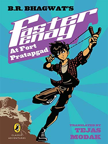 9780143332015: Puffin Classic Adventures: Faster Fenay at Fort Pratapgad
