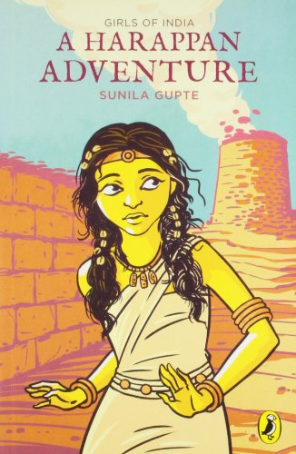 9780143332091: Girls of India: A Harappan Adventure