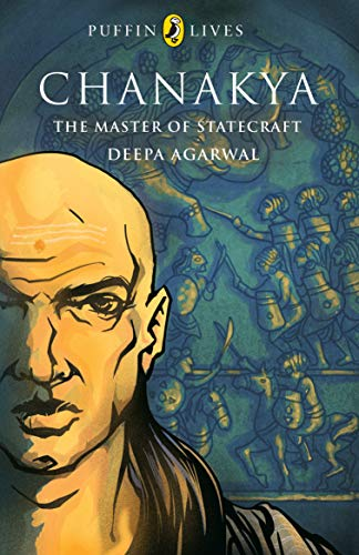 9780143332145: Puffin Lives: Chanakya The Master of Statecraft