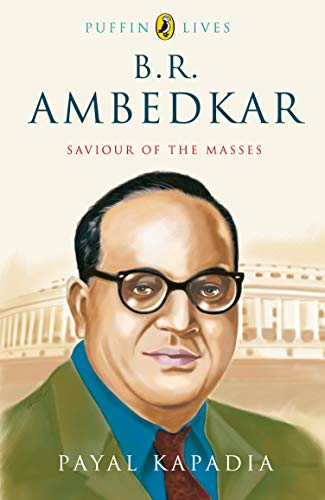 9780143332282: B R Ambedkar: Saviour of the Masses: Puffin Lives