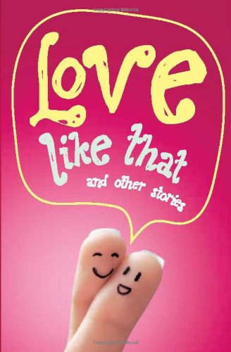 Love like that and other stories: Penguin Young Adult