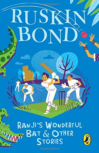 Ranji`s Wonderful Bat and Other Stories: Ruskin Bond