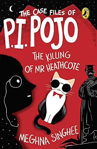 9780143333456: The Case Files of P.I. Pojo: The Killing of Mr. Heathcote