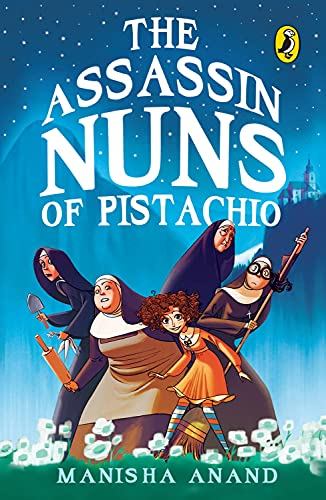 9780143333654: The Assassin Nuns of Pistachio
