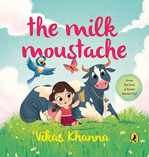 9780143333715: The Milk Moustache