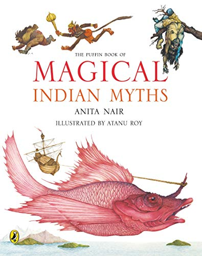 9780143333845: The Puffin Book of Magical Indian Myths