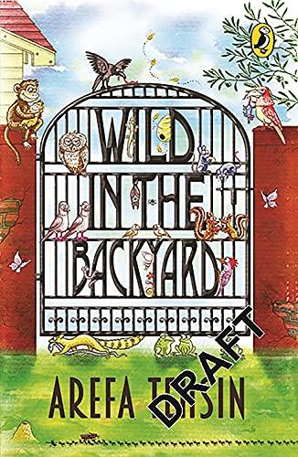 9780143333906: Wild in the Backyard