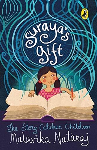 9780143333951: Suraya's Gift: The Story Catcher Children