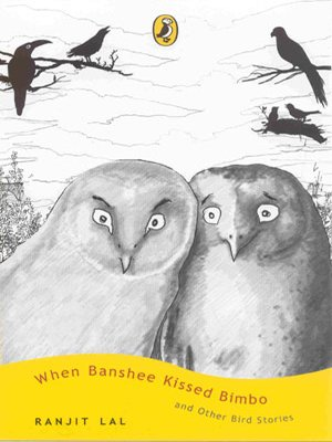 When Banshee Kissed Bimbo and Other Stories: Ranjit Lal