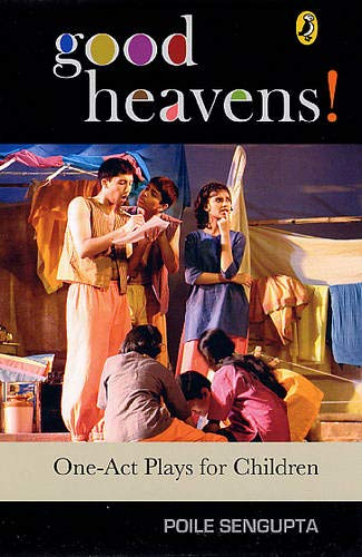 9780143335122: Good Heavens!: One-Act Plays For Children