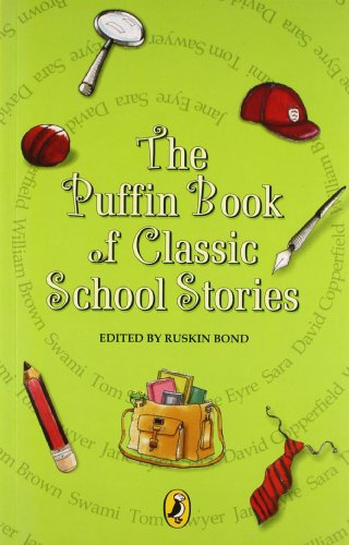 9780143335337: The Puffin Book of Classic School Stories