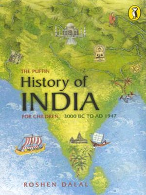 9780143335443: The Puffin History of India for Children: 3000 BC to AD 1947
