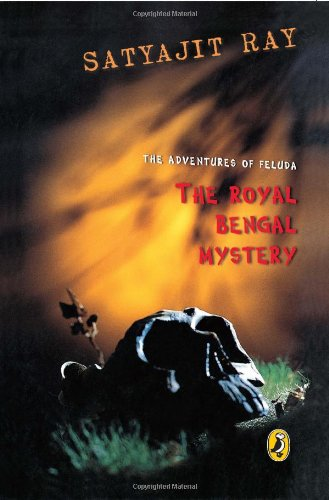 9780143335733: The Adventures of Feluda: The Royal Bengal Mystery